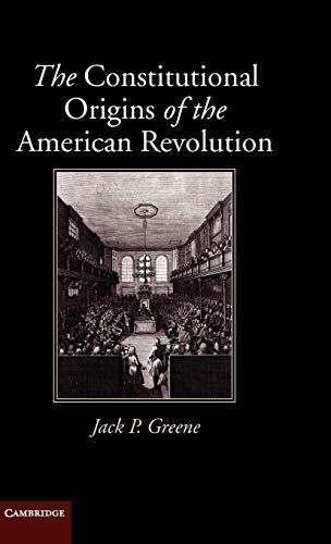9780521760935: The Constitutional Origins of the American Revolution (New Histories of American Law)