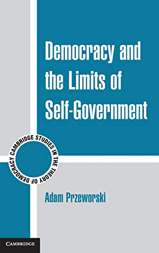 9780521761031: Democracy and the Limits of Self-Government (Cambridge Studies in the Theory of Democracy)