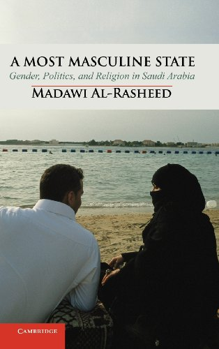9780521761048: A Most Masculine State: Gender, Politics and Religion in Saudi Arabia (Cambridge Middle East Studies)
