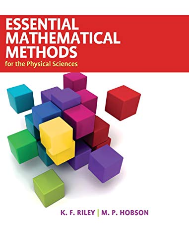 9780521761147: Essential Mathematical Methods for the Physical Sciences