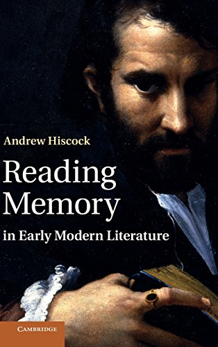 9780521761215: Reading Memory in Early Modern Literature
