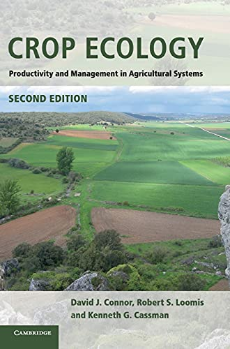 9780521761277: Crop Ecology: Productivity and Management in Agricultural Systems