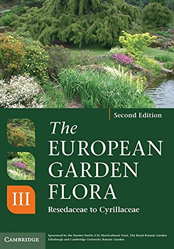 9780521761550: The European Garden Flora Flowering Plants: A Manual for the Identification of Plants Cultivated in Europe, Both Out-of-Doors and Under Glass (Volume 3)