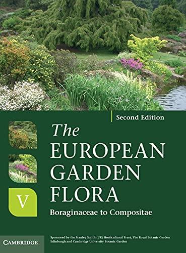 The European Garden Flora Flowering Plants (Hardcover): J. Cullen