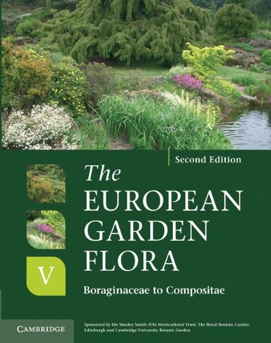 The European Garden Flora: A Manual for the Identification of Plants Cultivated in Europe, Both ...