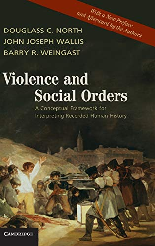 9780521761734: Violence and Social Orders: A Conceptual Framework for Interpreting Recorded Human History