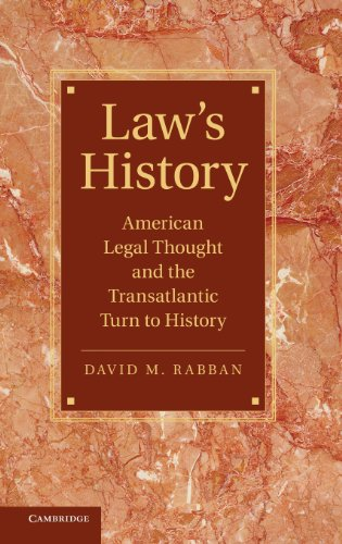 9780521761918: Law's History: American Legal Thought and the Transatlantic Turn to History