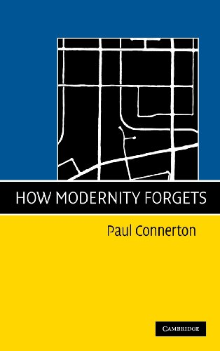9780521762151: How Modernity Forgets