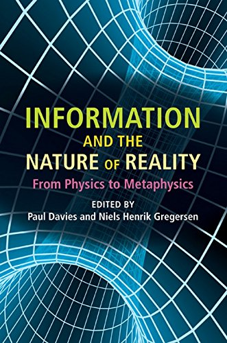 9780521762250: Information and the Nature of Reality: From Physics to Metaphysics