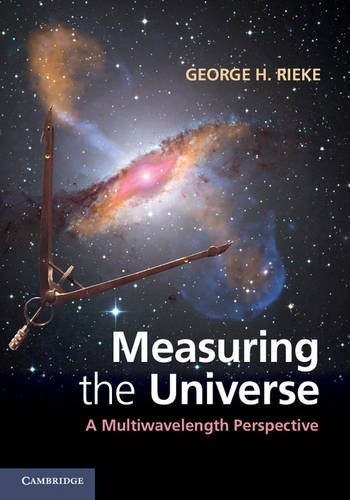 9780521762298: Measuring the Universe: A Multiwavelength Perspective