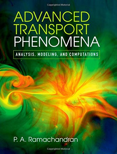 9780521762618: Advanced Transport Phenomena: Analysis, Modeling, and Computations
