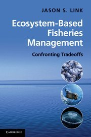 9780521762984: Ecosystem-Based Fisheries Management: Confronting Tradeoffs