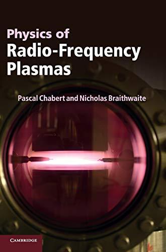 9780521763004: Physics of Radio-Frequency Plasmas