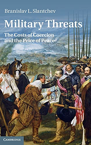 9780521763189: Military Threats: The Costs of Coercion and the Price of Peace