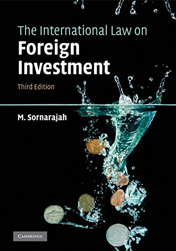 9780521763271: The International Law on Foreign Investment