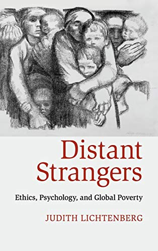 9780521763318: Distant Strangers: Ethics, Psychology, and Global Poverty