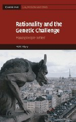 9780521763363: Rationality and the Genetic Challenge: Making People Better?