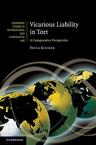 9780521763370: Vicarious Liability in Tort: A Comparative Perspective (Cambridge Studies in International and Comparative Law)