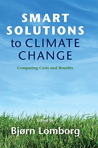 9780521763424: Smart Solutions to Climate Change: Comparing Costs and Benefits