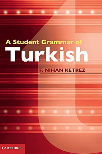 9780521763462: A Student Grammar of Turkish