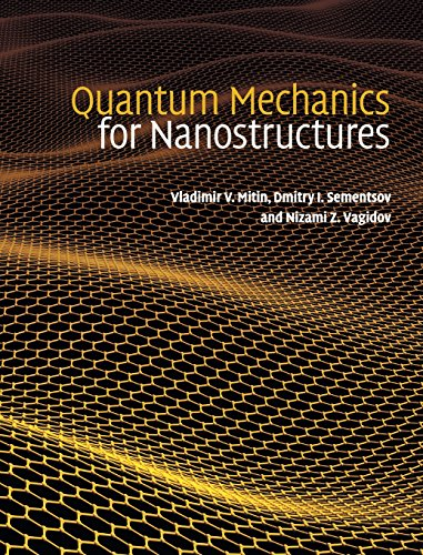 9780521763660: Quantum Mechanics for Nanostructures