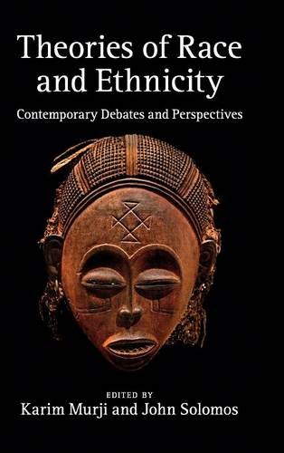 9780521763738: Theories of Race and Ethnicity: Contemporary Debates and Perspectives