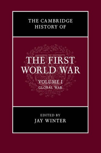 9780521763851: The Cambridge History of the First World War (Volume 1)