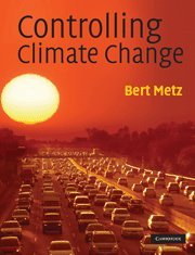 9780521764032: Controlling Climate Change