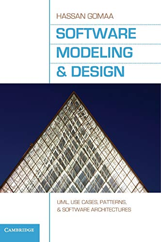9780521764148: Software Modeling and Design: UML, Use Cases, Patterns, and Software Architectures