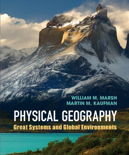9780521764285: Physical Geography: Great Systems and Global Environments
