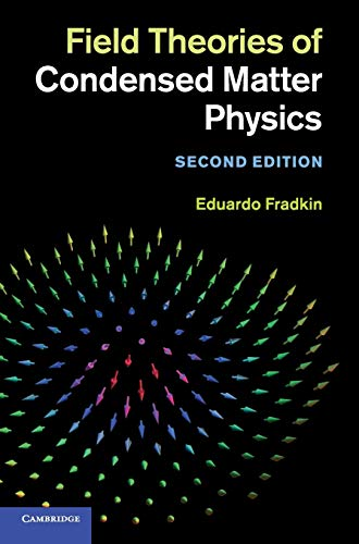 9780521764445: Field Theories of Condensed Matter Physics