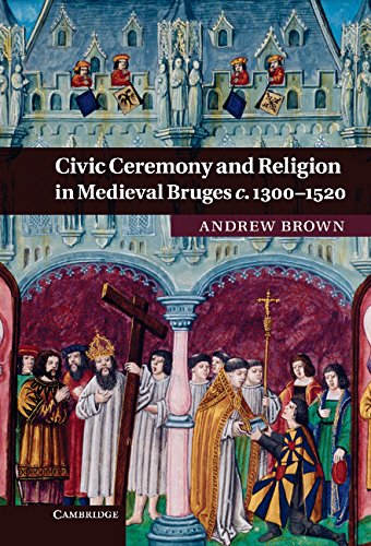 9780521764452: Civic Ceremony and Religion in Medieval Bruges c.1300-1520