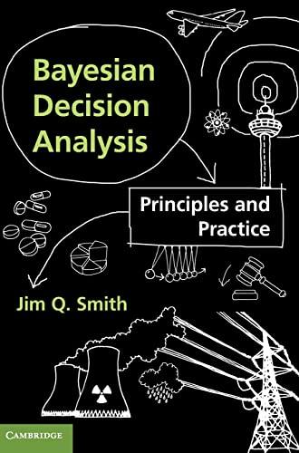 9780521764544: Bayesian Decision Analysis: Principles and Practice
