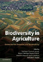 9780521764599: Biodiversity in Agriculture: Domestication, Evolution, and Sustainability
