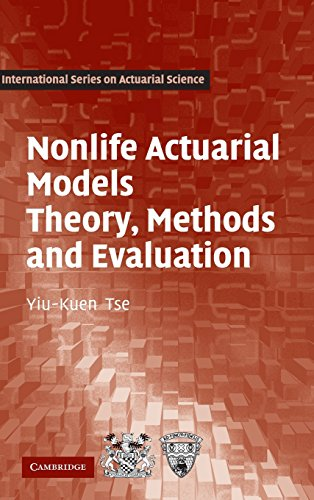 9780521764650: Nonlife Actuarial Models: Theory, Methods and Evaluation (International Series on Actuarial Science)