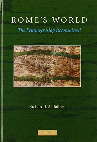 9780521764803: Rome's World: The Peutinger Map Reconsidered