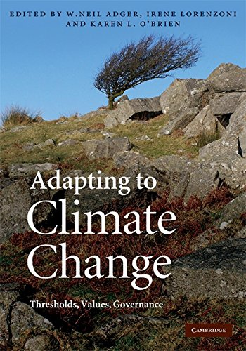 9780521764858: Adapting to Climate Change: Thresholds, Values, Governance