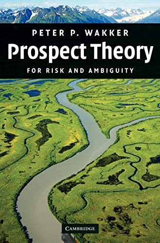 9780521765015: Prospect Theory: For Risk and Ambiguity