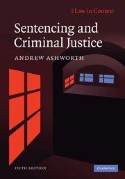 9780521765121: Sentencing and Criminal Justice