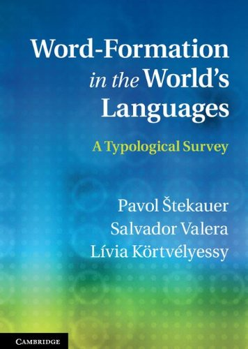 9780521765343: Word-Formation in the World's Languages: A Typological Survey
