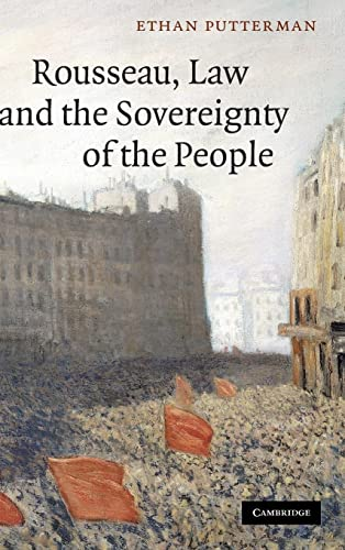 9780521765381: Rousseau, Law and the Sovereignty of the People