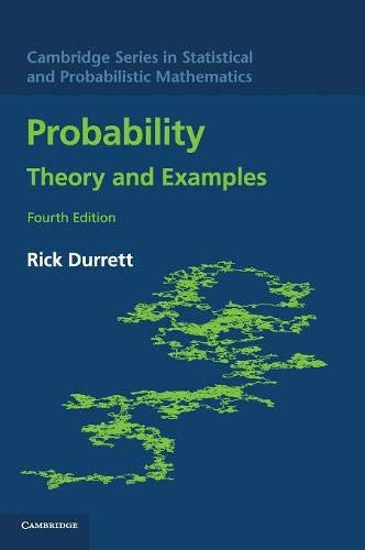 9780521765398: Probability: Theory and Examples (Cambridge Series in Statistical and Probabilistic Mathematics)