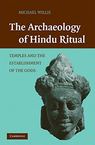 9780521765459: The Archaeology of Hindu Ritual: Temples and the Establishment of the Gods