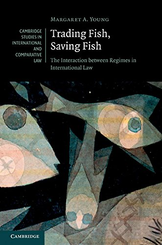 9780521765725: Trading Fish, Saving Fish: The Interaction between Regimes in International Law