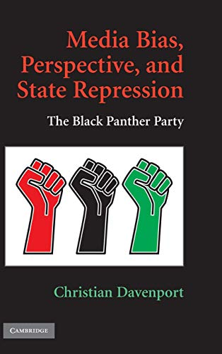 9780521766005: Media Bias, Perspective, and State Repression: The Black Panther Party (Cambridge Studies in Contentious Politics)