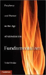 9780521766258: Fundamentalism: Prophecy and Protest in an Age of Globalization