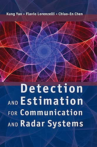 9780521766395: Detection and Estimation for Communication and Radar Systems