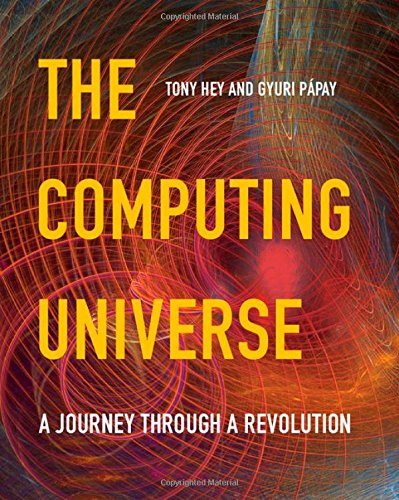 9780521766456: The Computing Universe: A Journey through a Revolution