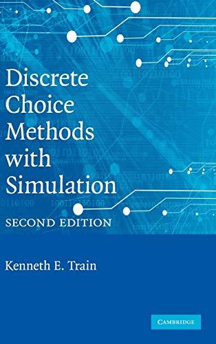 9780521766555: Discrete Choice Methods with Simulation