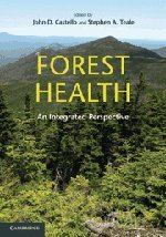 9780521766692: Forest Health: An Integrated Perspective